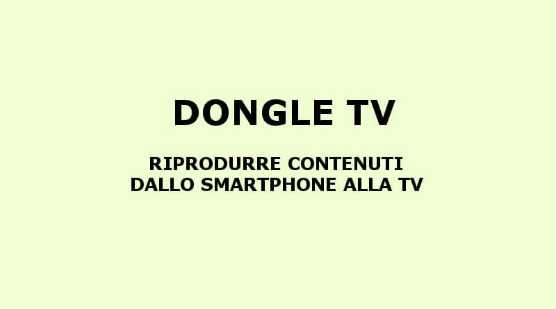 I migliori TV dongle