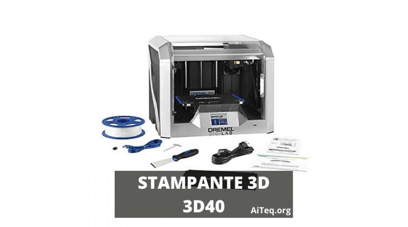 Recensione stampante 3D Dremel 3D40 Flex